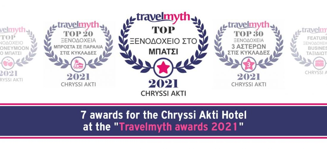 "Chryssi Akti Hotel won 7 awards at the ""Travelmyth awards 2021"""